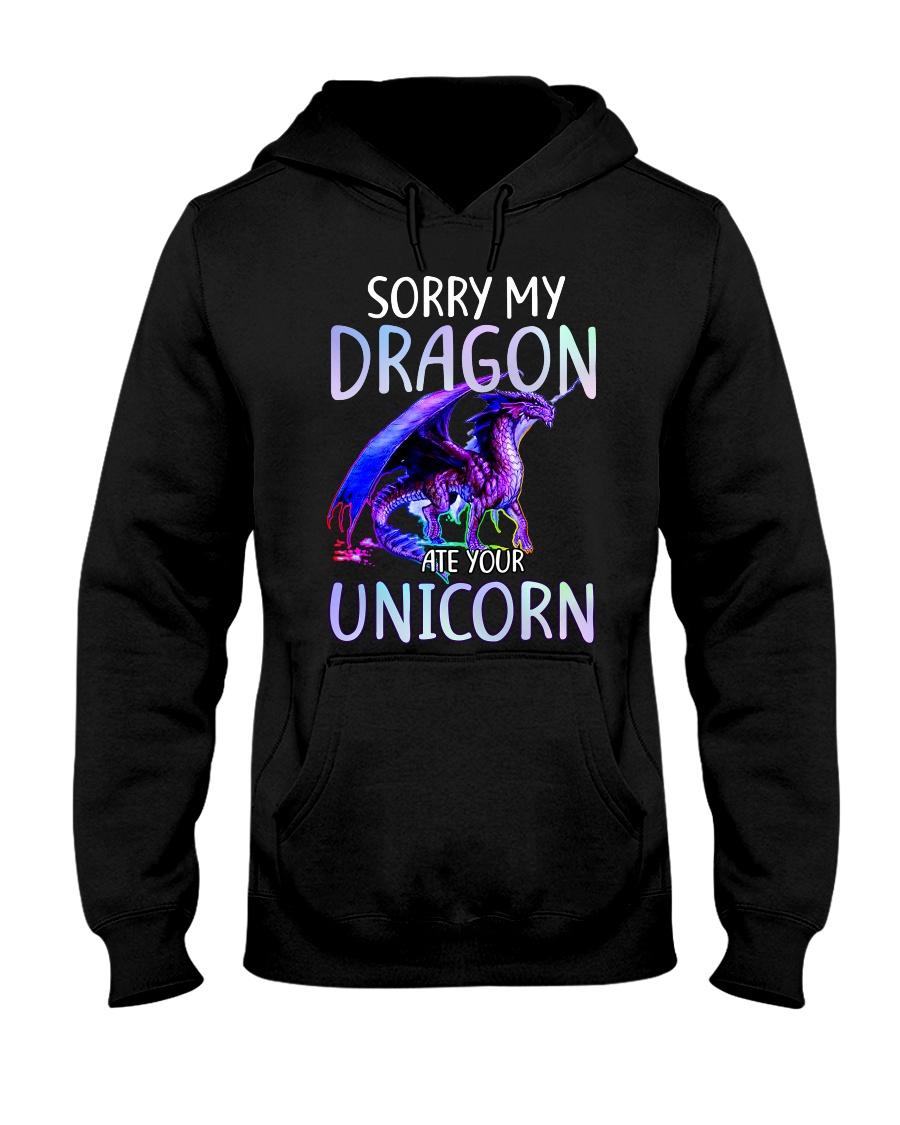 Sorry My Dragon Ate Your Unicorn Hooded Sweatshirt