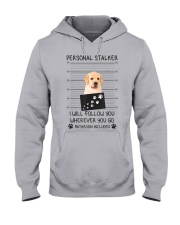 Funny Dog Lover Gift Personal Stalker Labrador T S Hooded Sweatshirt thumbnail