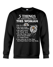 5 Things You Should Know This Woman Mothers Day T  Crewneck Sweatshirt thumbnail