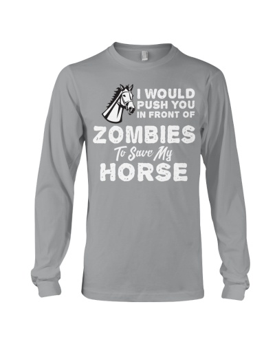 I WOULD PUSH YOU IN FRONT OF ZOMBIES TO SAVE MY HO