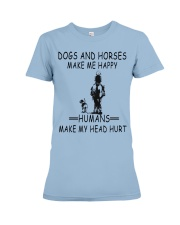 DOGS AND HORSE MAKE ME HAPPY Premium Fit Ladies Tee thumbnail
