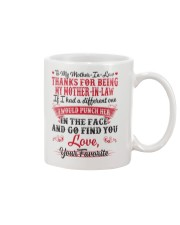 THANKS FOR BEING MY MOTHER-IN-LAW Mug front
