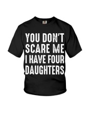 I have four daughters Youth T-Shirt thumbnail