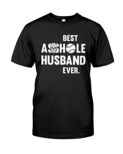 Best Asshole Husband Ever