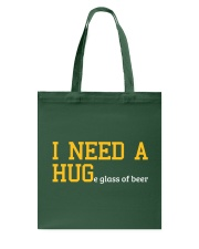 I Need A Huge Glass Of Beer Tote Bag thumbnail