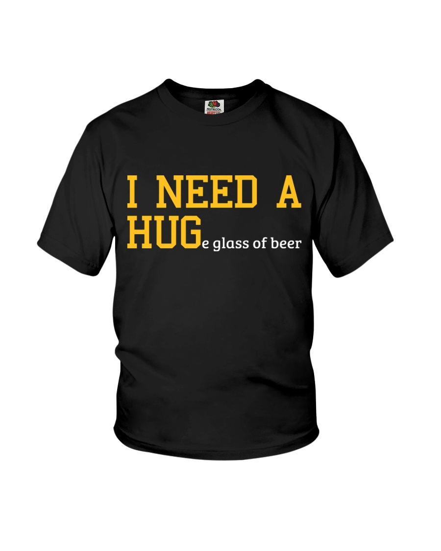 I Need A Huge Glass Of Beer Youth T-Shirt