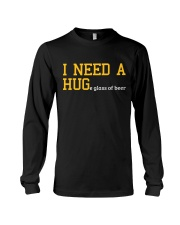 I Need A Huge Glass Of Beer Long Sleeve Tee thumbnail