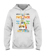 I don't Give A Fck Fck Hooded Sweatshirt front