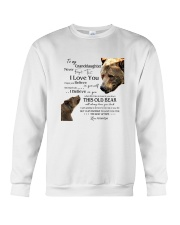 1 DAY LEFT - TO MY GRANDDAUGHTER FROM GRANDPA BEAR Crewneck Sweatshirt thumbnail