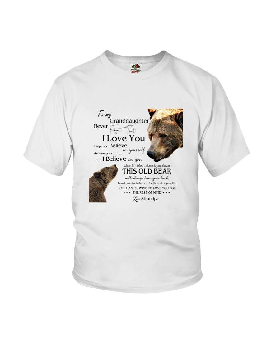 1 DAY LEFT - TO MY GRANDDAUGHTER FROM GRANDPA BEAR Youth T-Shirt