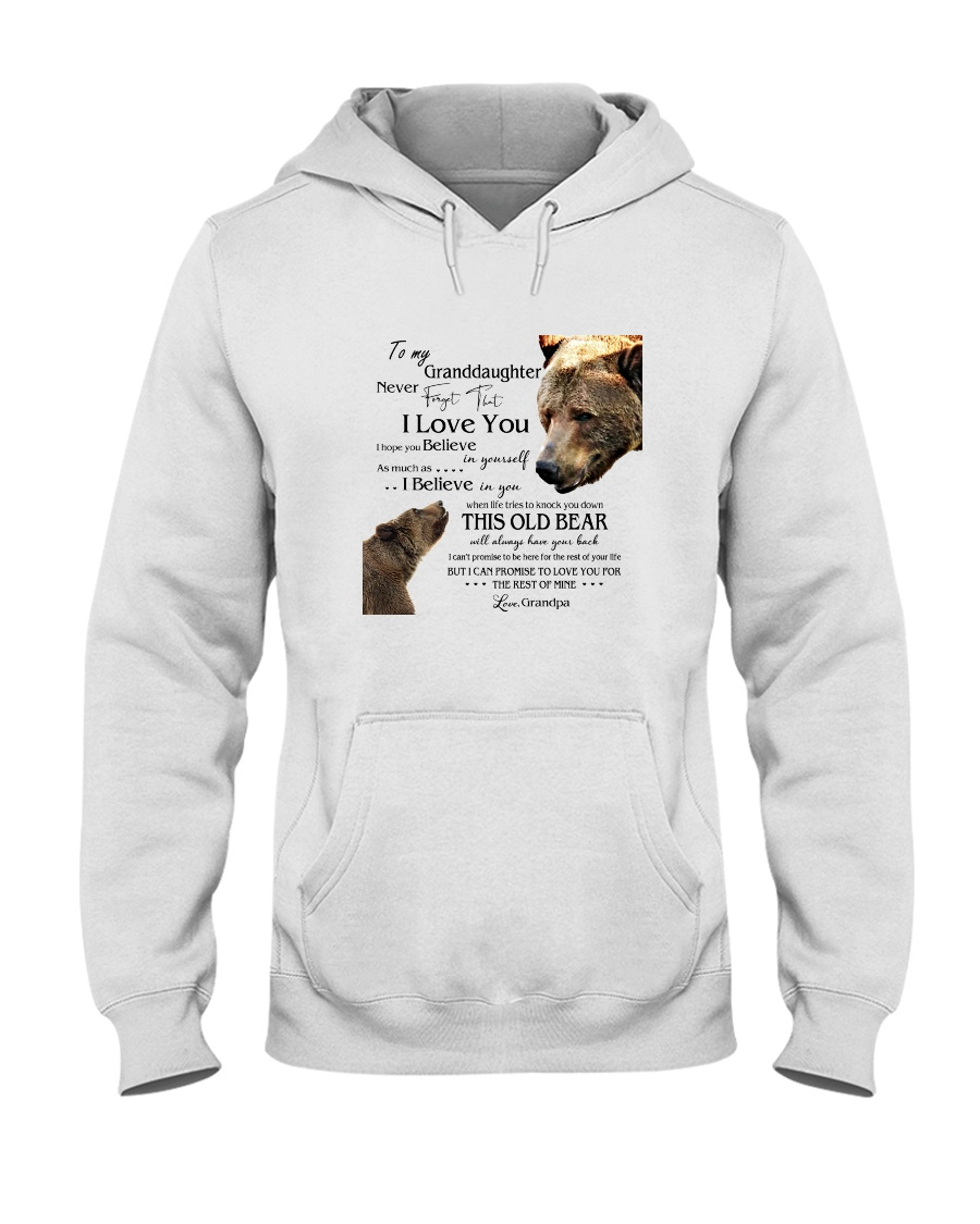 1 DAY LEFT - TO MY GRANDDAUGHTER FROM GRANDPA BEAR Hooded Sweatshirt
