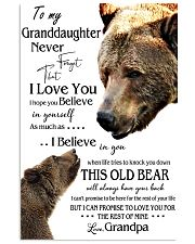 1 DAY LEFT - TO MY GRANDDAUGHTER FROM GRANDPA BEAR 11x17 Poster thumbnail