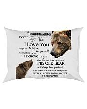 1 DAY LEFT - TO MY GRANDDAUGHTER FROM GRANDPA BEAR Rectangular Pillowcase back
