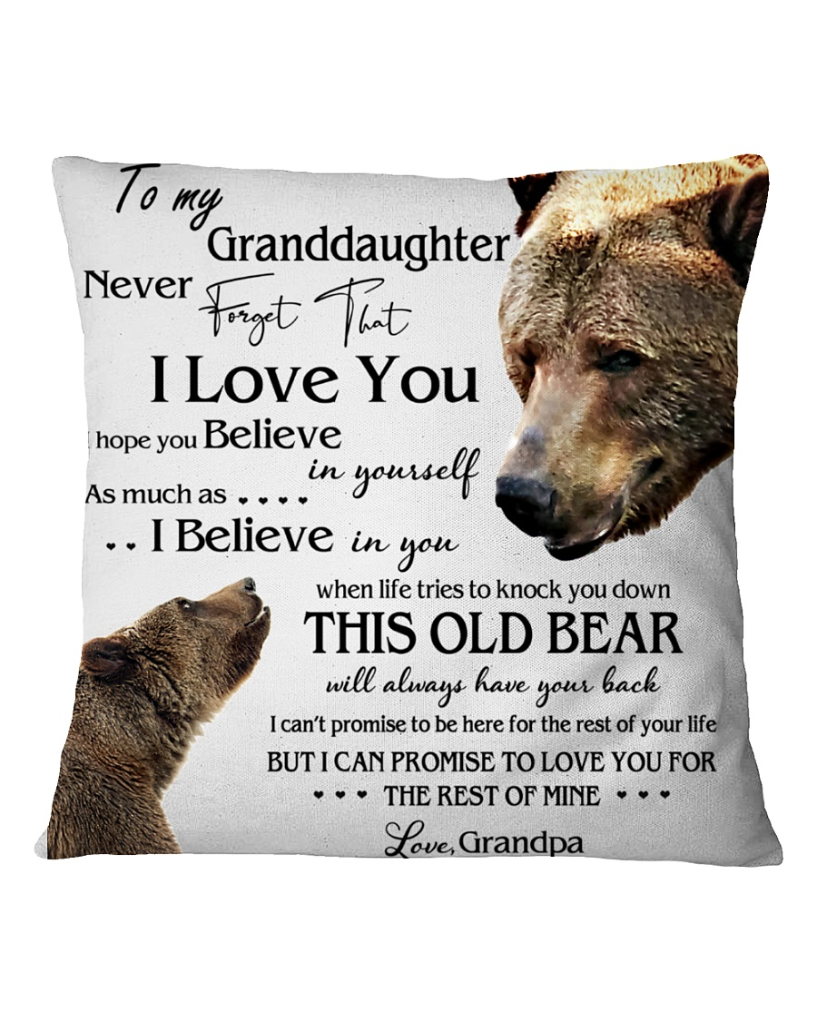 1 DAY LEFT - TO MY GRANDDAUGHTER FROM GRANDPA BEAR Square Pillowcase