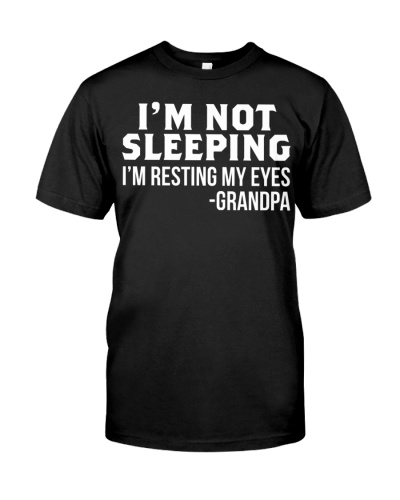 im not sleeping grandpa