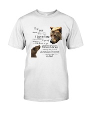 1 DAY LEFT - TO SON FROM DAD BEARS Classic T-Shirt thumbnail