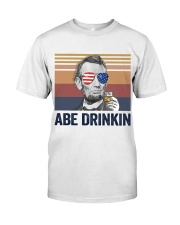 US DRINK ABE DRINKIN Classic T-Shirt front