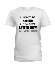 I Used To Be Married Ladies T-Shirt tile