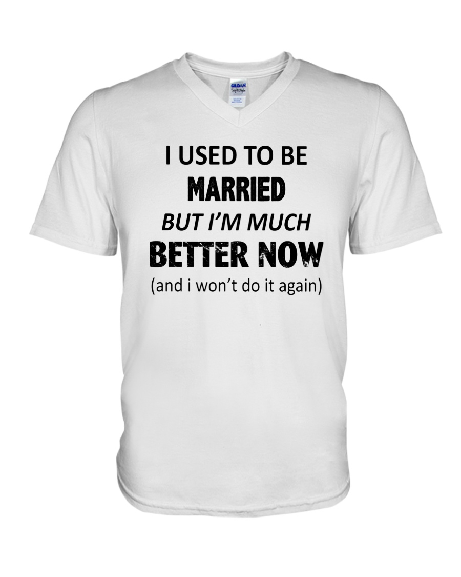 I Used To Be Married V-Neck T-Shirt