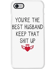 You're The Best Husband Keep That Shit Up Phone Case thumbnail