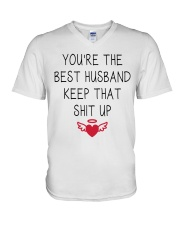 You're The Best Husband Keep That Shit Up V-Neck T-Shirt thumbnail