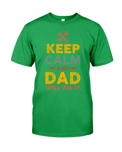 Keep Calm And Dad Will Fix It