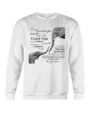 1 DAY LEFT - TO MY GRANDDAUGHTER ELEPHENTS Crewneck Sweatshirt thumbnail
