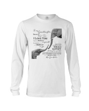 1 DAY LEFT - TO MY GRANDDAUGHTER ELEPHENTS Long Sleeve Tee thumbnail