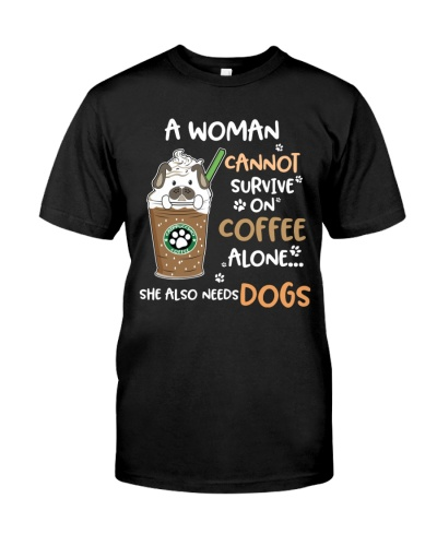 She Needs Coffee And Dogs