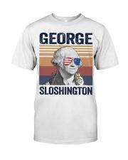 US DRINK GEOGRE SLOSHINGTON Classic T-Shirt front