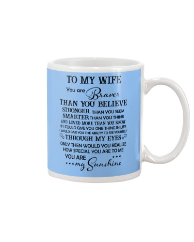 To My Wife You Are Braver