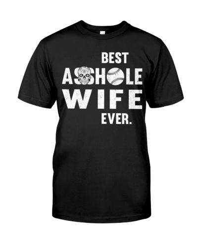 Best Asshole Wife Ever