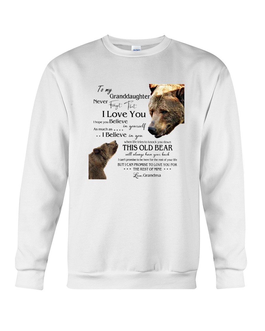1 DAY LEFT - TO MY GRANDDAUGHTER FROM GRANDMA BEAR Crewneck Sweatshirt