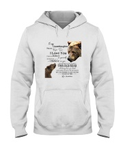 1 DAY LEFT - TO MY GRANDDAUGHTER FROM GRANDMA BEAR Hooded Sweatshirt front