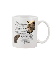 1 DAY LEFT - TO MY GRANDDAUGHTER FROM GRANDMA BEAR Mug tile