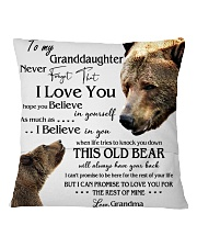 1 DAY LEFT - TO MY GRANDDAUGHTER FROM GRANDMA BEAR Square Pillowcase back