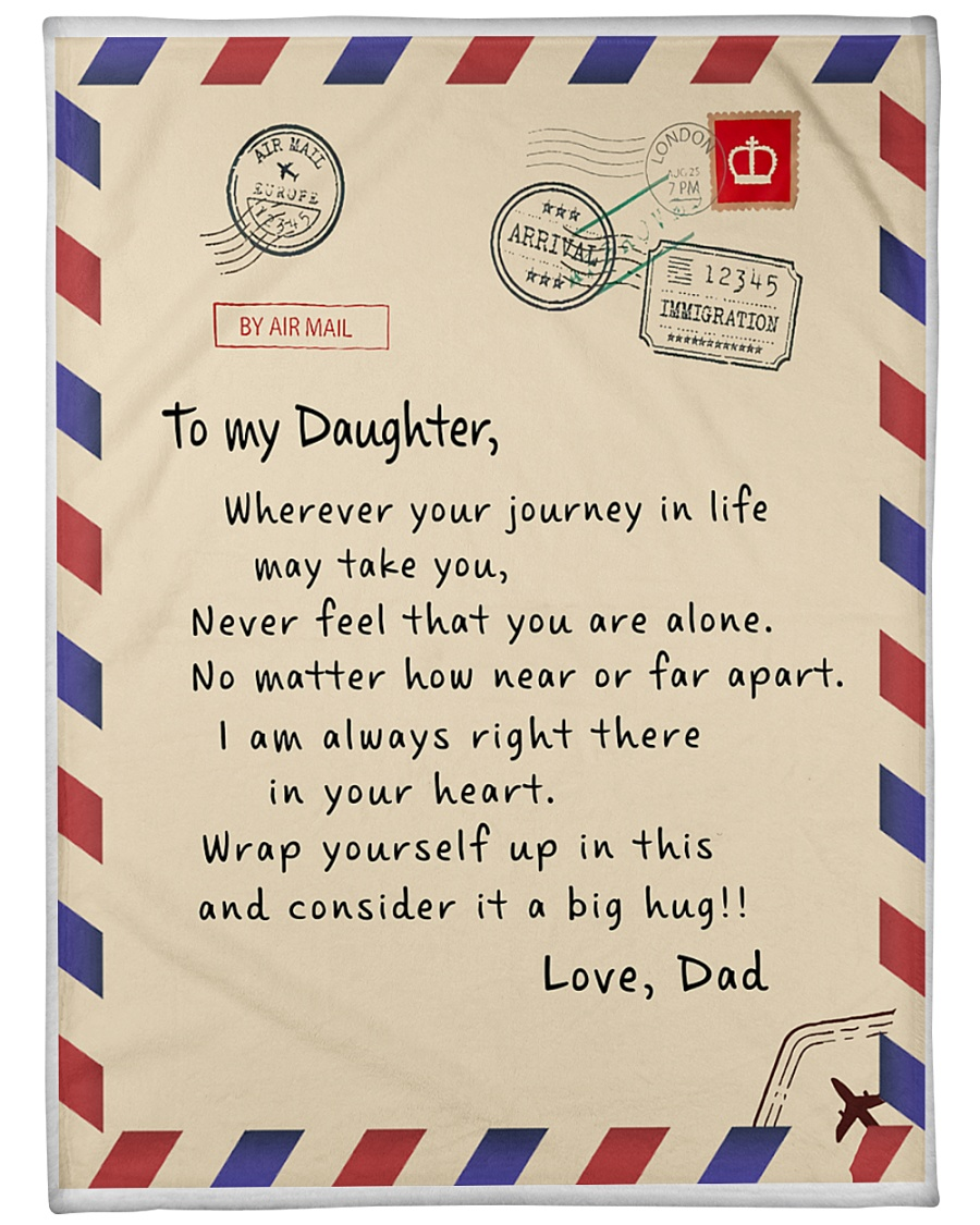 """TO DAUGHTER MESSAGE BLANKET FROM FATHER Large Fleece Blanket - 60"""" x 80"""""""