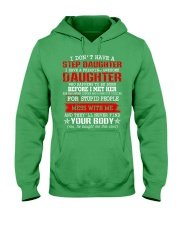 I Don't Have A Stepdaughter Hooded Sweatshirt front