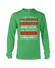 I Don't Have A Stepdaughter Long Sleeve Tee front