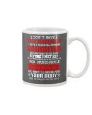 I Don't Have A Stepdaughter Mug front