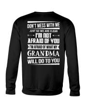 Don't mess with me grandma Crewneck Sweatshirt thumbnail