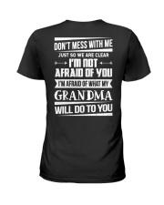 Don't mess with me grandma Ladies T-Shirt thumbnail