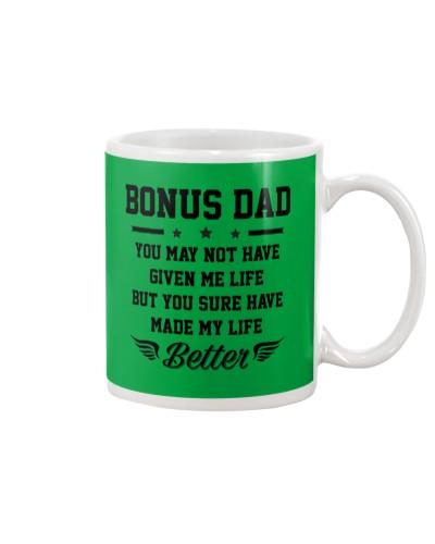 Bonus Dad You Made My Life Better