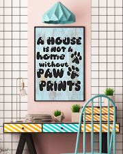 Not A Home Without Paw Prints 16x24 Poster lifestyle-poster-6