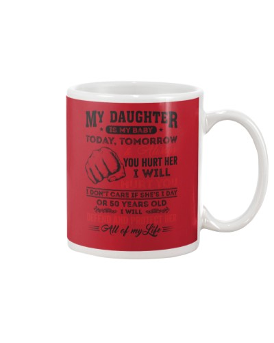 My Daughter Is My Baby Mug
