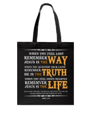 Jesus is the way the truth and the life Tote Bag thumbnail