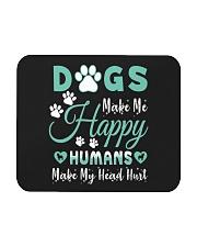 Dogs Make Me Happy Mousepad tile