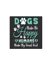 Dogs Make Me Happy Square Magnet tile