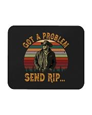 Got A Problem Send Rip Mousepad tile