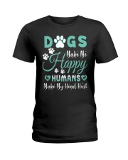 Dogs Make Me Happy T Shirt Ladies T-Shirt front